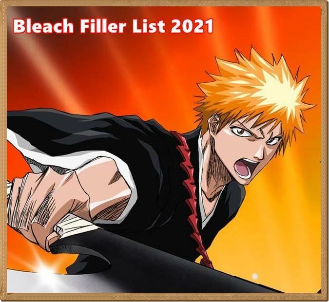 Bleach Filler List – Best Anime Episodes Guide
