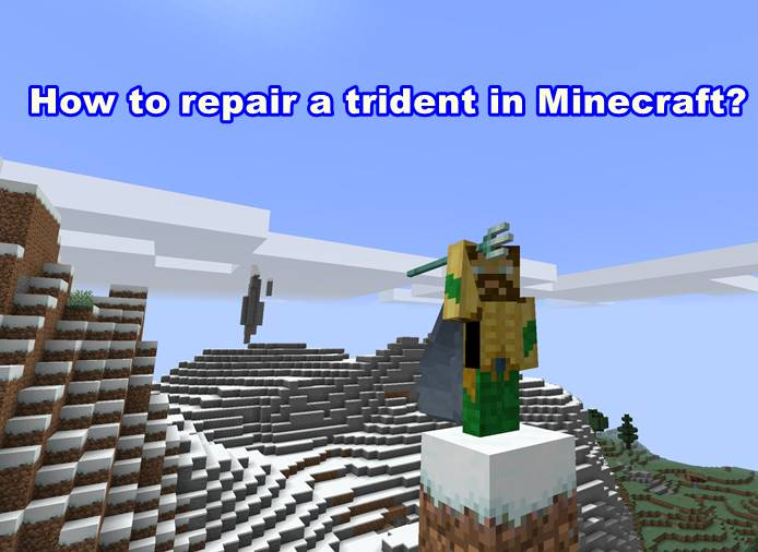 How to repair a trident in Minecraft