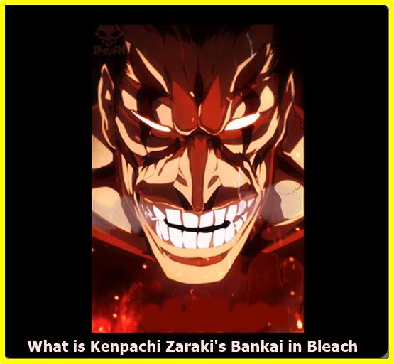 What is Kenpachi Zaraki's Bankai in Bleach?
