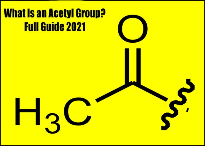 What is an Acetyl Group