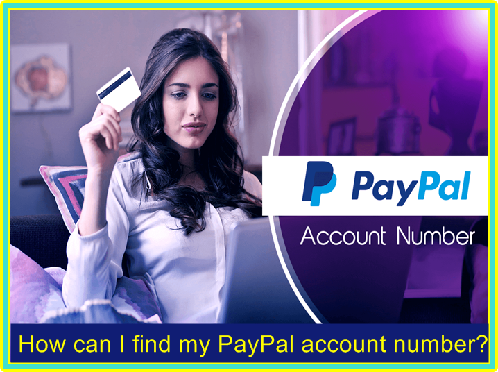 How can I find my PayPal account number