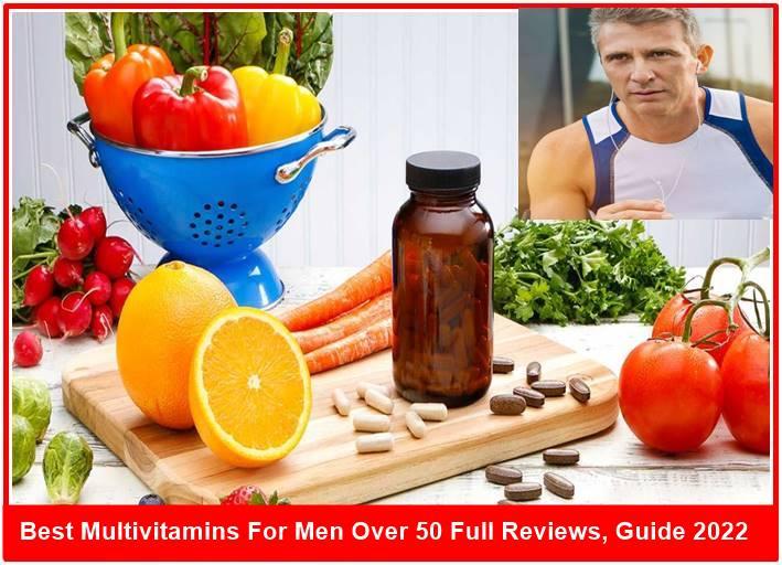 Best Multivitamins For Men Over 50