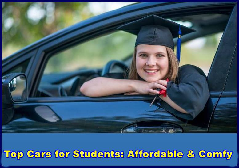 Top Cars for Students: Affordable & Comfy