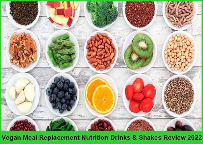 Vegan Meal Replacement Nutrition Drinks & Shakes Review 2022