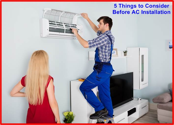 5 Things to Consider Before AC Installation