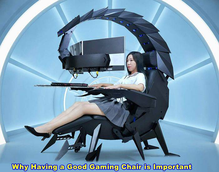 Why Having a Good Gaming Chair is Important